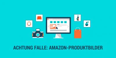 Amazon-Produktbilder – Worauf Sie achten sollten