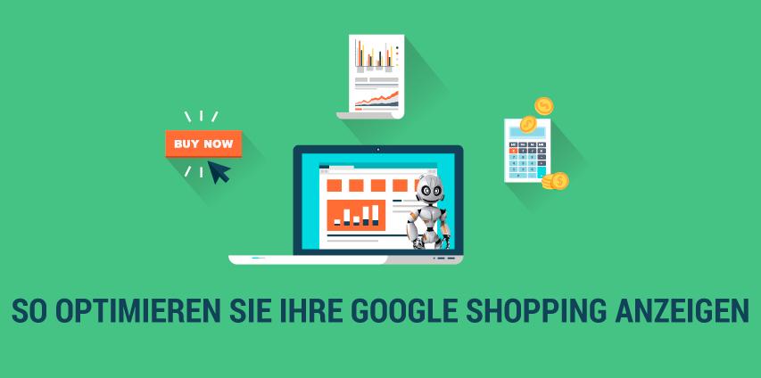 Wie Sie Ihre Google Shopping Angebote optimieren