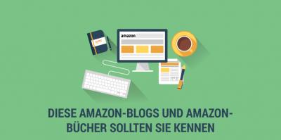 Wichtige Amazon Blogs für Händler