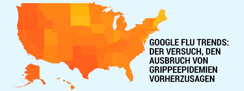 Google Flu Trends als Beispiel einer Big Data Anwendung