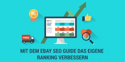 eBay Ranking verbessern – die ultimative eBay SEO Anleitung