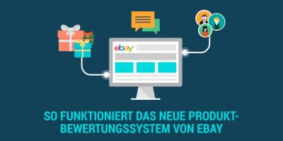 Produktbewertungen auf eBay als Onlinehändler richtig nutzen