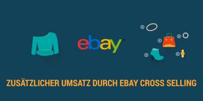 eBay Cross Selling und Verkaufsaktionen – So generieren Sie mehr Verkäufe