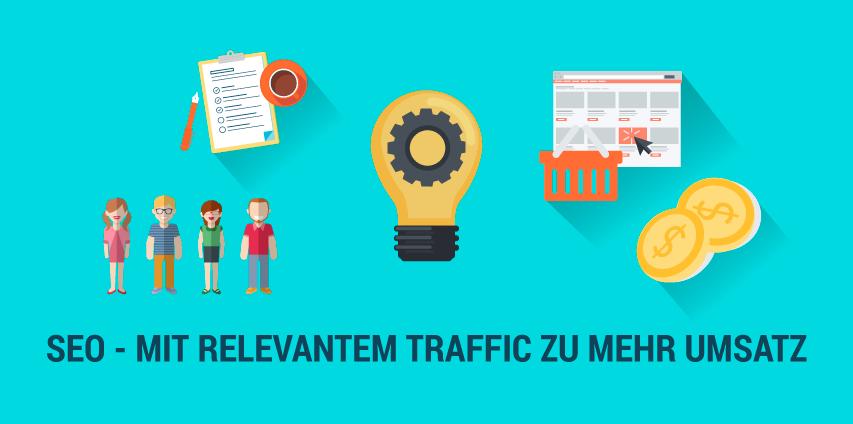 SEO für Onlinehändler – mit mehr relevantem Traffic zu mehr Umsatz