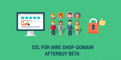 Aktivieren Sie für Ihre Afterbuy Shop URL jetzt SSL (kostenfreie Beta-Version)