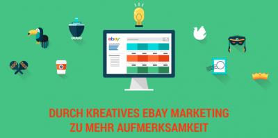 Kreativität wird belohnt: Verrückte eBay Auktionen als Marketinginstrument