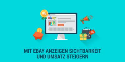 So steigern Sie mit eBay Anzeigen die Sichtbarkeit und den Abverkauf