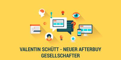 Wir stellen vor: Valentin Schütt, ehemaliger Afterbuy-Geschäftsführer und jetziger Gesellschafter