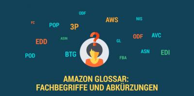 Amazon verstehen: Fachbegriffe und Abkürzungen
