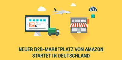 Amazon Business – ambitionierte Pläne für einen riesigen B2B-Markt