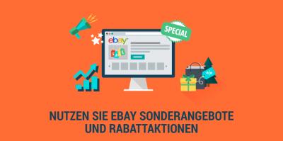 Setzen Sie bei eBay Verkaufsakzente durch Sonderangebote und Rabattaktionen
