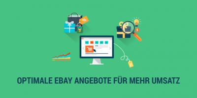 So sehen Angebote aus, die bei eBay für einen optimalen Abverkauf sorgen
