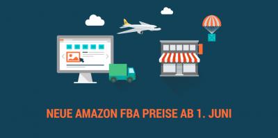 Preiserhöhungen bei Amazon FBA ab 1. Juni 2017