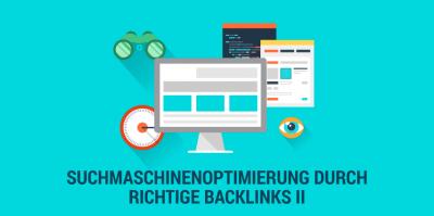 So geht es: Backlinks aufbauen und Google Ranking verbessern (Teil 2)