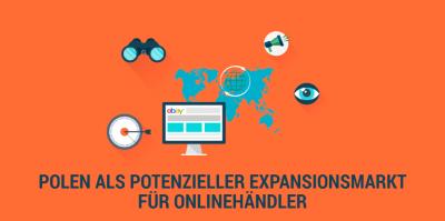 Warum der Verkauf nach Polen für Onlinehändler aus Deutschland eine gute Idee sein kann