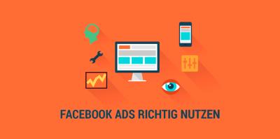 Facebook-Werbung nutzen – so geht es
