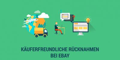 eBay-Tipps & Background-Informationen: Käuferfreundliche Rücknahmen