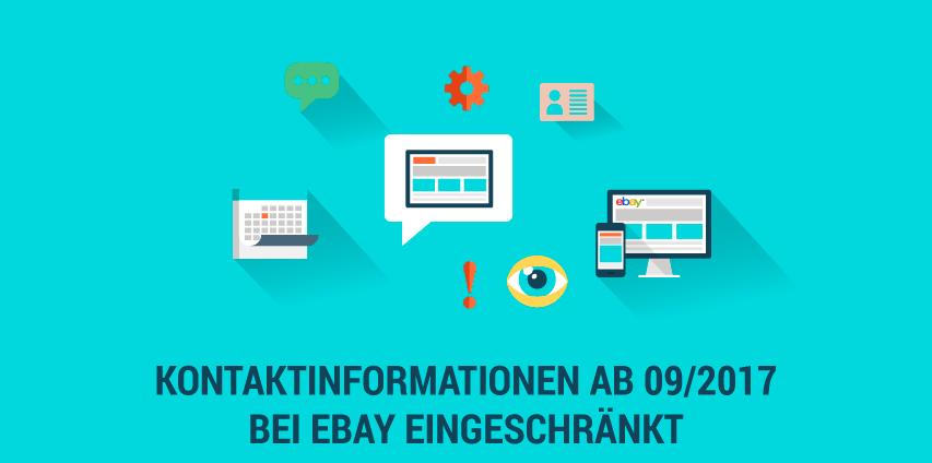 Ab September 2017 verbietet eBay Kontaktinformationen in bestimmten Bereichen!