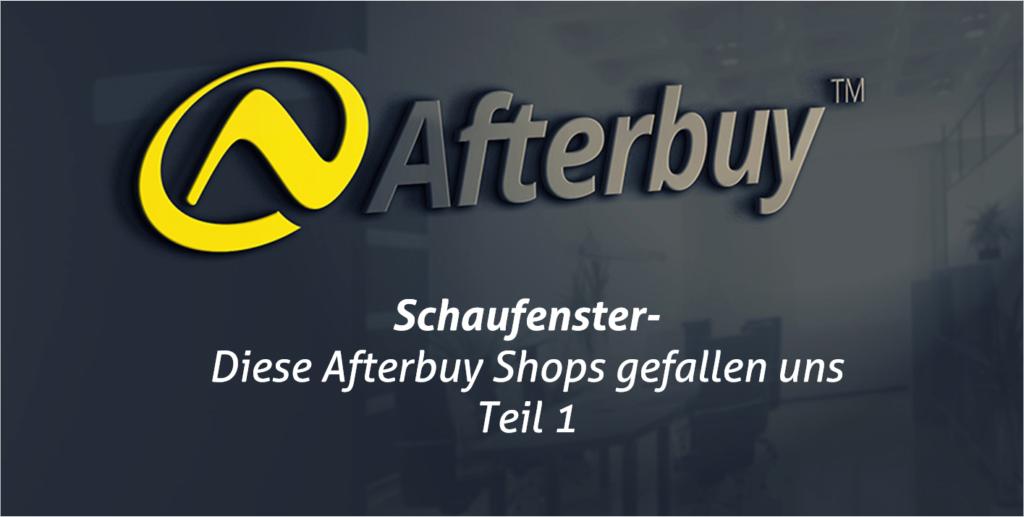 Schaufenster: Die Top Afterbuy Shops – Teil 1