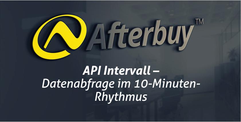 Datenabfrage jetzt über 10 Minuten-API-Intervall buchbar