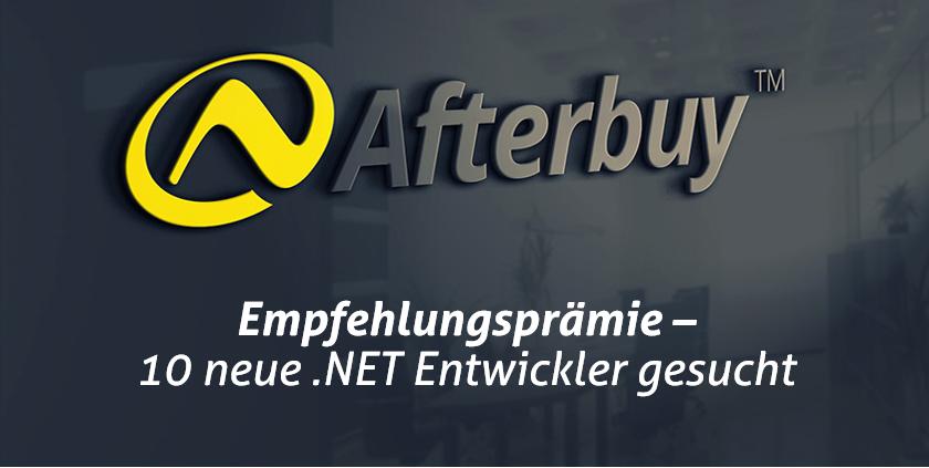 Empfehlen und Prämie kassieren: Afterbuy sucht 10 neue .NET Entwickler zum Ausbau seines Teams