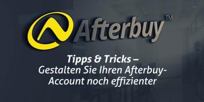 Tipps und Tricks: Die besten Optimierungen in Afterbuy