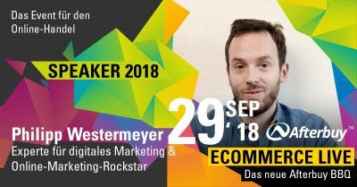 Speaker ECOMMERCE LIVE: Online-Marketing-Rockstar Philipp Westermeyer