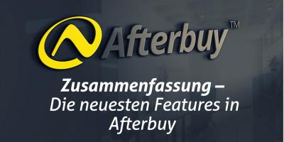 Zusammenfassung: Die neuesten Features in Afterbuy