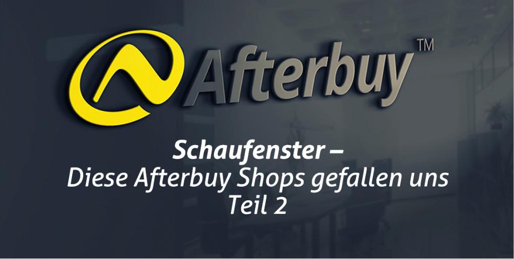 Schaufenster: Die Top Afterbuy Shops – Teil 2