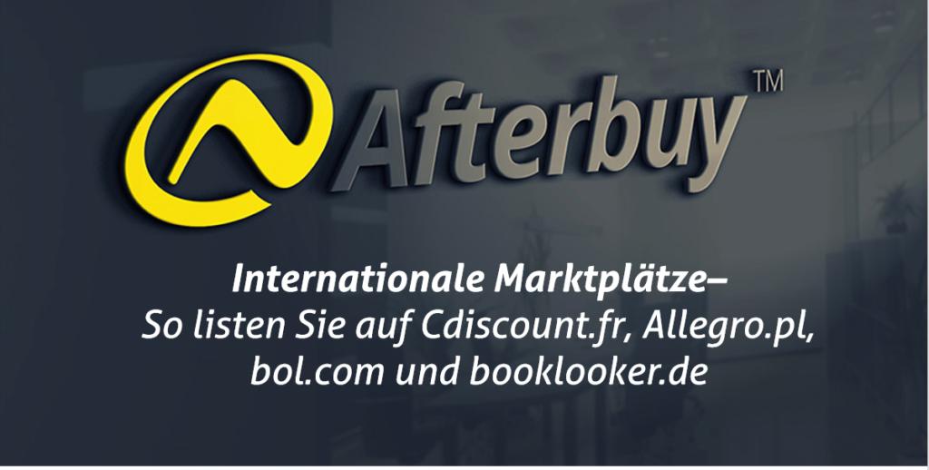 Neue Marktplätze in Afterbuy: So listen Sie auf Cdiscount, Allegro, bol und booklooker