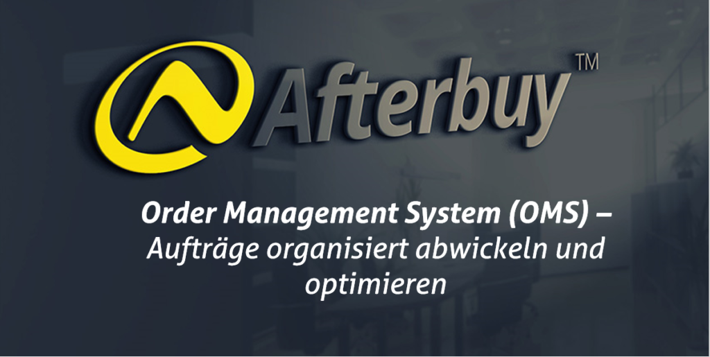 Order Management System (OMS) – Für perfekte Organisation im Multi-Channel
