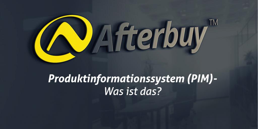 Produktinformationssystem (PIM) – Deshalb ist es so wichtig!