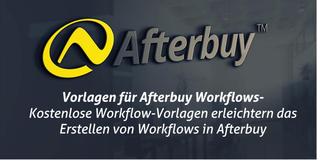 Neu: Kostenlose Workflow-Vorlagen in Afterbuy