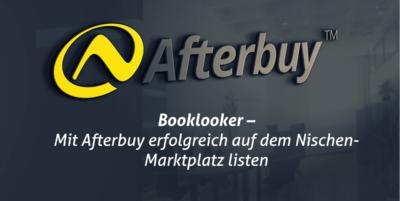 Booklooker – Mit Afterbuy erfolgreich auf dem Marktplatz für Bücher & Co. listen