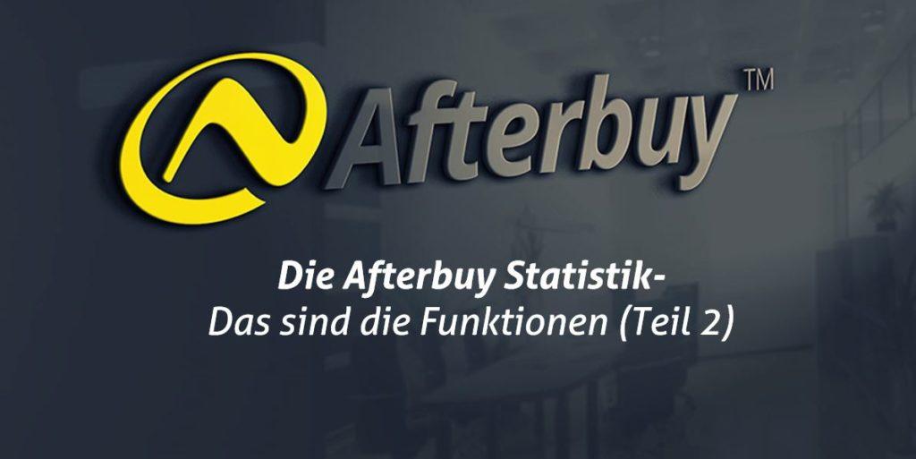 Die Afterbuy Statistik – Das sind die Funktionen (Teil 2)