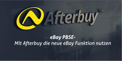 eBay PBSE – Mit Afterbuy das produktbasierte Einkaufserlebnis von eBay nutzen