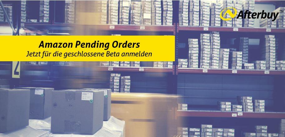 Amazon Pending Orders – Jetzt für die Beta anmelden!