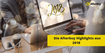 Die Afterbuy Highlights aus 2018