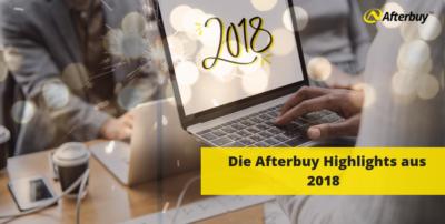 Die Afterbuy Highlights aus 2018