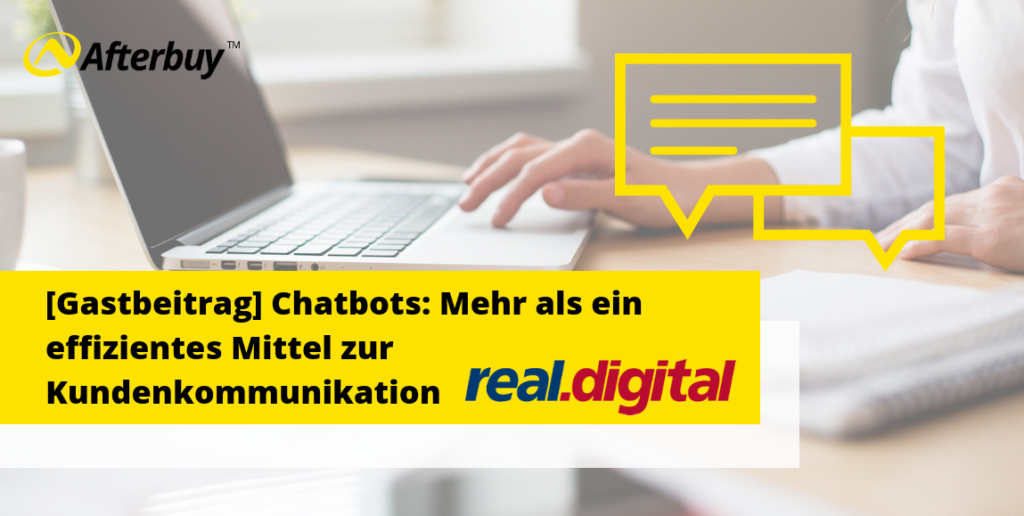 [Gastbeitrag] Chatbots: Mehr als ein effizientes Mittel zur Kundenkommunikation