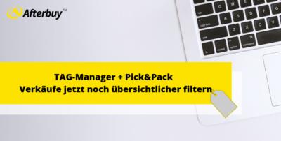 Der TAG-Manager und Pick&Pack