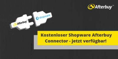 Der Shopware Afterbuy Connector – jetzt verfügbar!