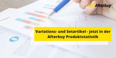 Variations- und Setartikel jetzt in der Produktstatistik