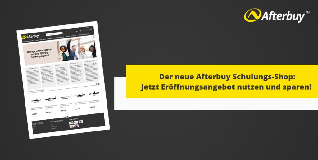Der neue Afterbuy Schulungs-Shop – Jetzt 15% bei der ersten Buchung sparen!