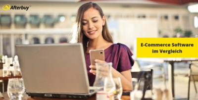 E-Commerce Software im Vergleich