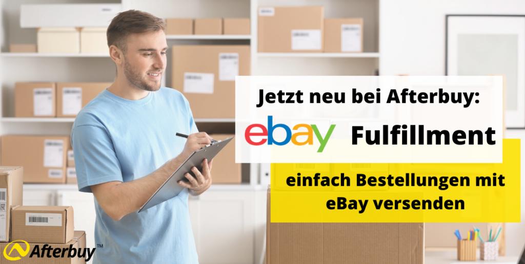 eBay Fulfillment (Beta) – einfach Bestellungen mit eBay versenden