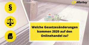 Checkliste Gesetzesänderungen im Onlinehandel