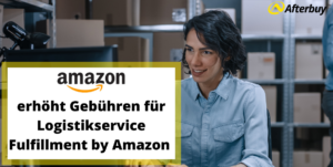 Fulfillment by Amazon Gebührenänderung