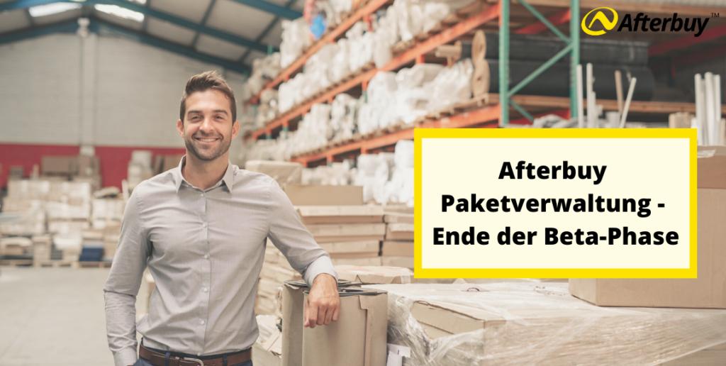 Ende der Beta: Afterbuy Paketverwaltung frei nutzbar
