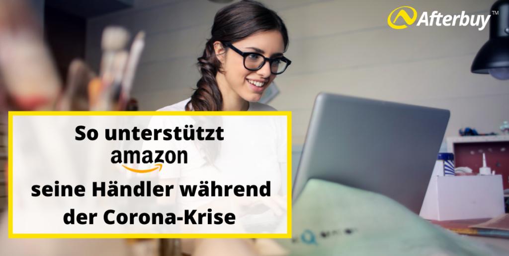 So unterstützt Amazon seine Händler in der Corona-Krise